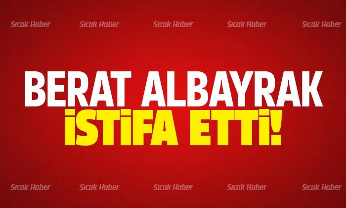 Hazine ve Maliye Bakanı Berat Albayrak istifa etti iddiası