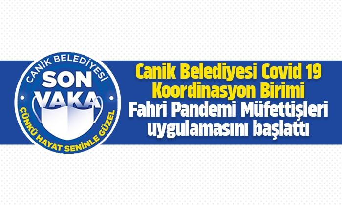 Canik Belediyesi Fahri Pandemi Müfettişleri uygulamasını başlattı
