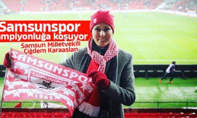 Milletvekili Karaaslan: Samsunspor şampiyonluğa koşuyor