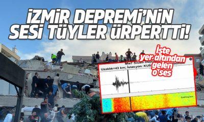 İzmir'deki depremin sesi tüyler ürpertti!