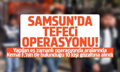 Samsun'da Tefeci Operasyonu
