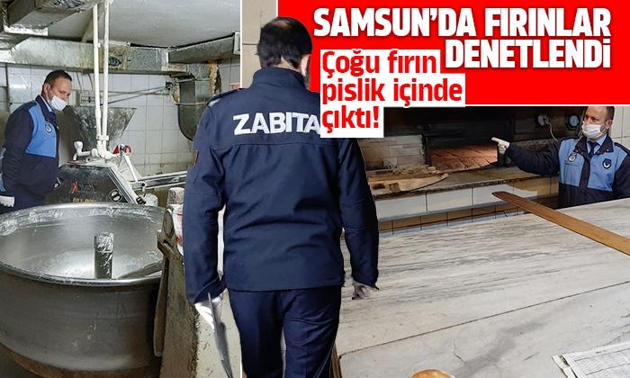 Samsun'da fırınlara şafak baskını