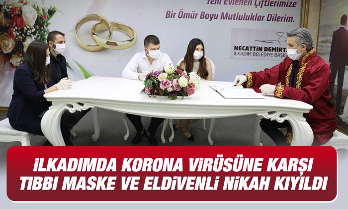 İlkadım Belediyesi tarafından nikahlar korona virüs tedbirleri alınarak kıyılıyor
