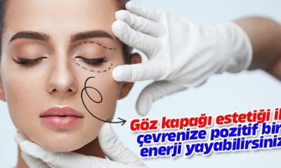 Göz kapağı estetiği nedir, nasıl yapılır?