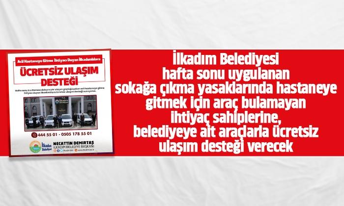 Demirtaş: Hastaneye gidecek vatandaşlarımıza ücretsiz ulaşım sağlayacağız