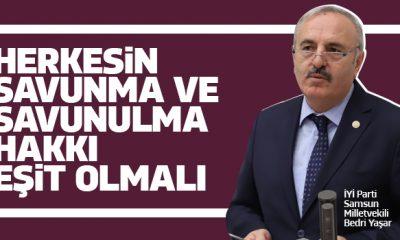 Yaşar: Herkesin savunma ve savunulma hakkı eşit olmalı