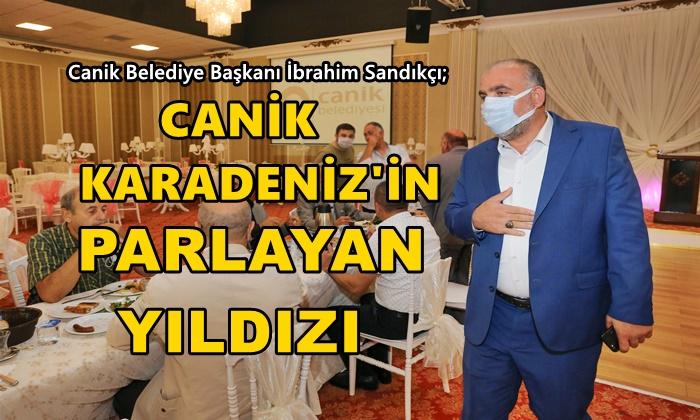 """İbrahim Sandıkçı: """"Canik Karadeniz'in parlayan yıldızı"""""""