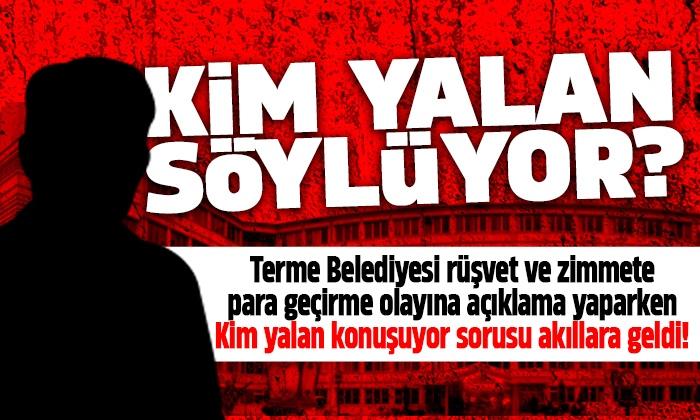 Terme Belediyesi Rüşvetçi Daire Başkanı Hakkında Açıklama Yaptı!