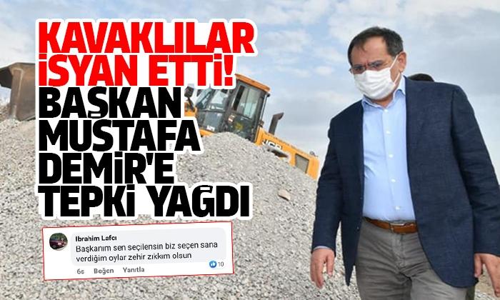 Başkan Demir'e Kavaklılardan tepki yağdı