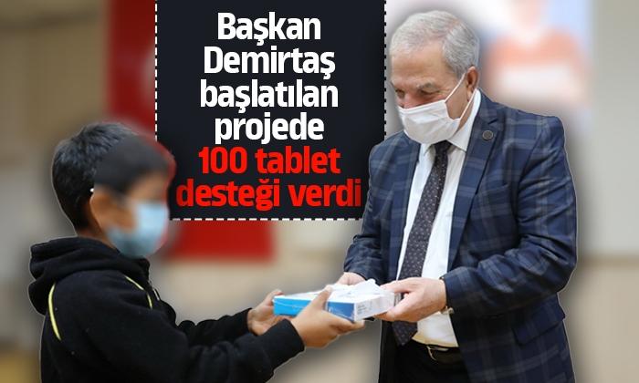 Başkan Demirtaş yapılan projeye 100 tabletle desteği verdi