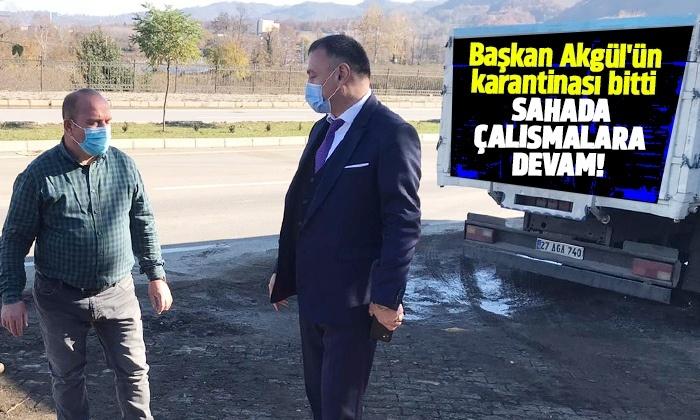 Başkan Akgül'ün karantinası bitti