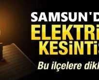 Samsun'da Elektrik Kesintisi!