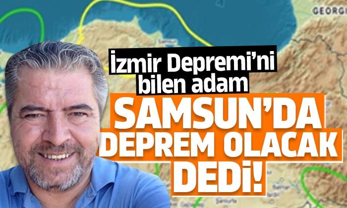 İzmir depremini bilen Kılıç Samsun'u uyardı