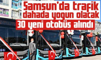 Samsun'da trafik dahada yoğun olacak 30 yeni otobüs alındı