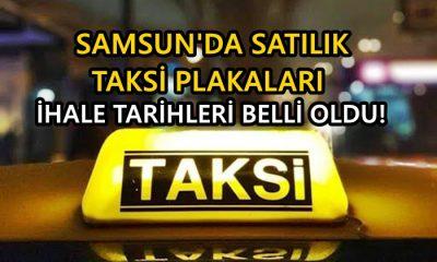 Samsun'da Taksi Plakları Satışa Çıktı!