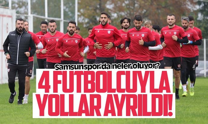 Samsunspor'da dört futbolcu ile yollar ayrıldı