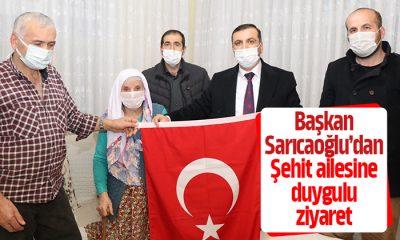 Başkan Sarıcoğlu'ndan Şehit ailesine duygulu ziyaret