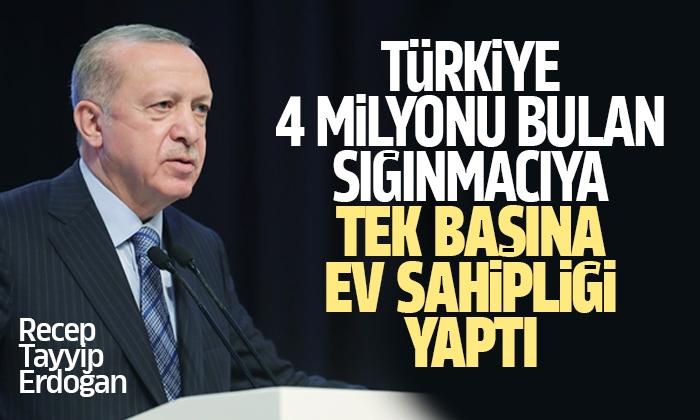 Erdoğan: Baskı gören, ayrımcılığa maruz kalan milyonlarca insana kapımızı açtık
