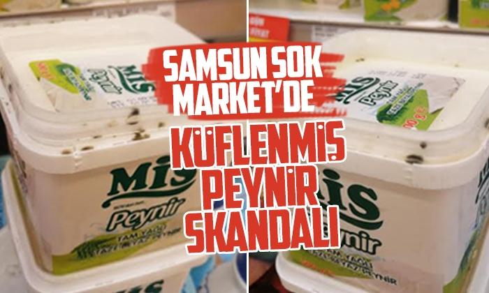 Samsun Şok market'de küflemmiş peynir skandalı