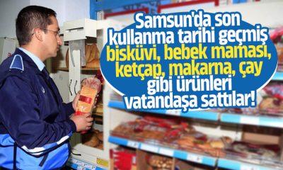 Samsun'da son kullanma tarihi geçmiş ürünleri sattılar
