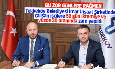 Tekkeköy Belediyesi İmar İnşaat Şirketinde çalışan işçilere 52 gün ikramiye ve yüzde 30 oranında zam yapıldı